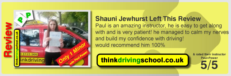Shauni Jewhurst from Watford driving lessons Watford left this awesome review of paul power