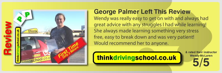 Wendy was a great driving instructor. She was light hearted, kept calm even when I was a terrible driver, encouraged me all the time and helped me pass my test 1st time so I am very greatful! Thanks Wendy!!