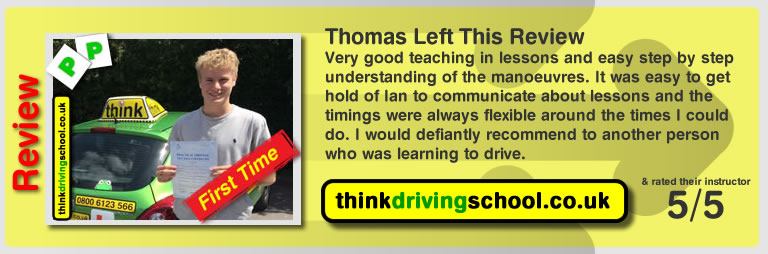 Thomas passed with driving instructor ian weir and lef this awesome review of think driving school