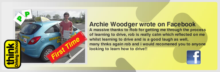 Archie Woodger left this awseom feview of think driving school farnborough and of rob evamy his driving instructor