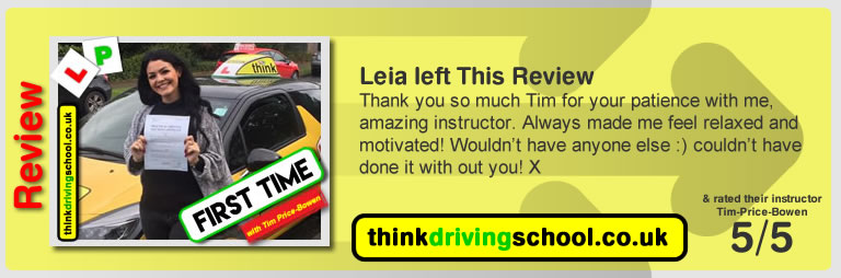 Katherine Rowett  left this awesome review of tim price-bowen at think driving school after passing in September 2017
