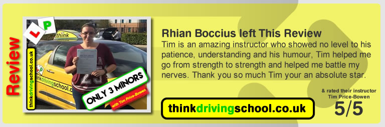 Katherine Rowett  left this awesome review of tim price-bowen at think driving school after passing in October 2017