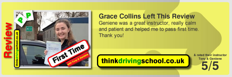 Grace Collins left this review: Geniene was a great instructor, really calm and patient and helped me to pass first time. Thank you! .