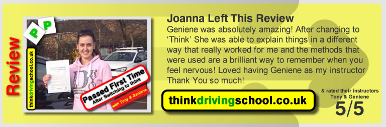 Joanna left this review: Geniene was a great instructor, really calm and patient and helped me to pass first time. Thank you! .